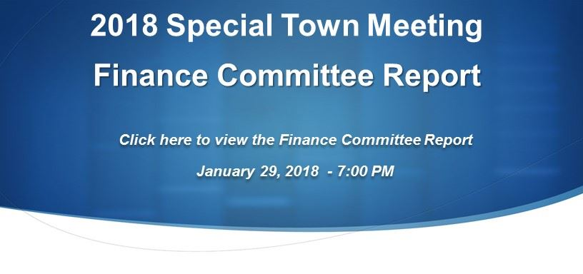 Special Town Meeting Finance Committee Report